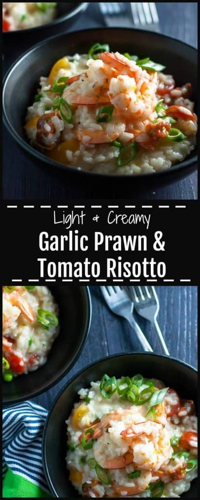 Garlic Prawn and Tomato Risotto, light, creamy and healthy.
