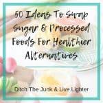 50 Healthy Food Swaps