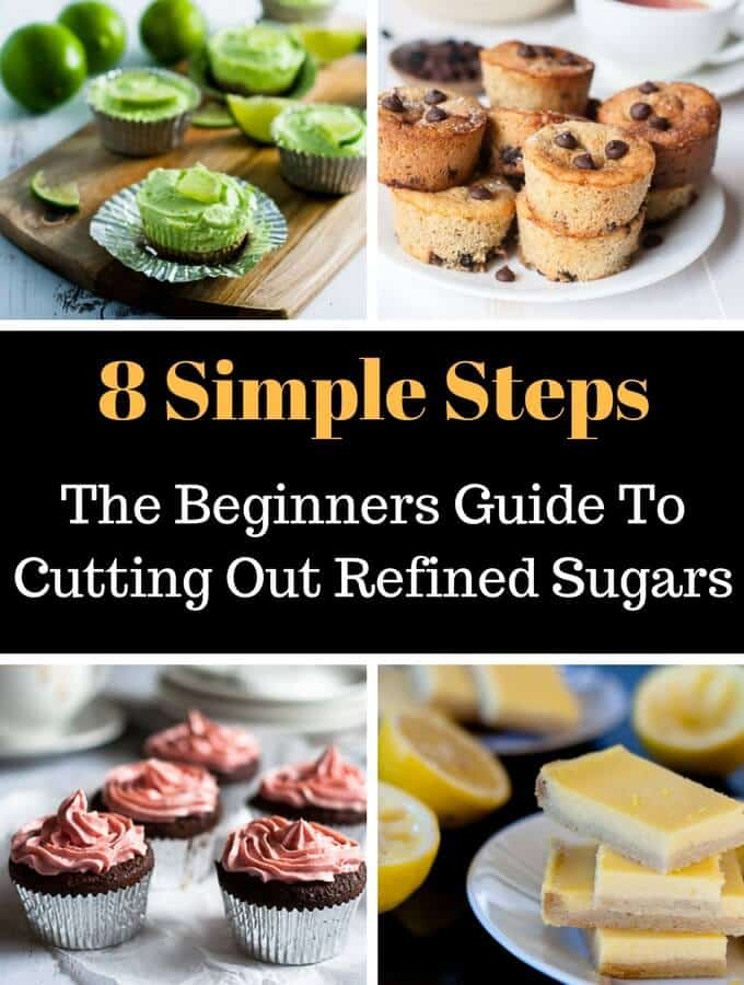 The Beginners Guide To Cutting Out Refined Sugars