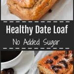 healthy date loaf pinterest photo collage