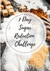 7 day sugar reduction Challenge