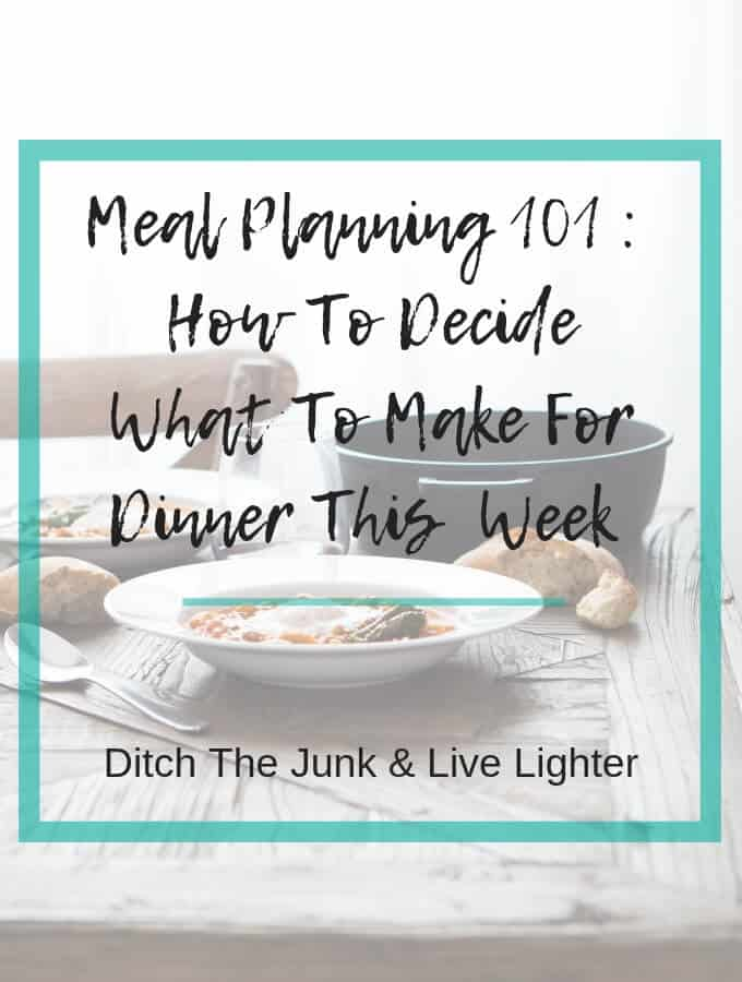 Meal Planning 101 – Deciding What To Cook