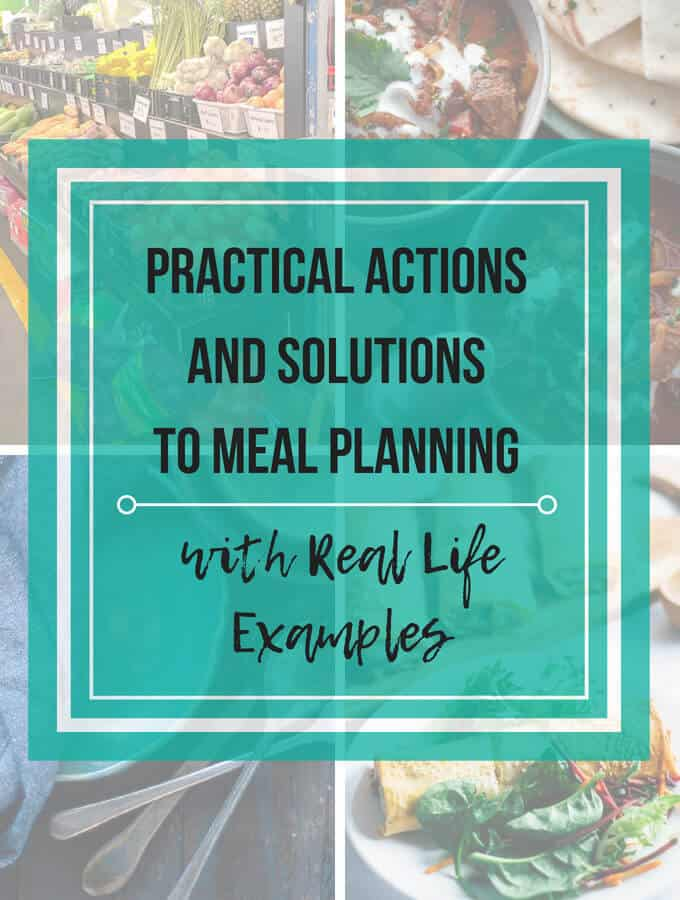 Practical Tips and Actions To Master Meal Planning