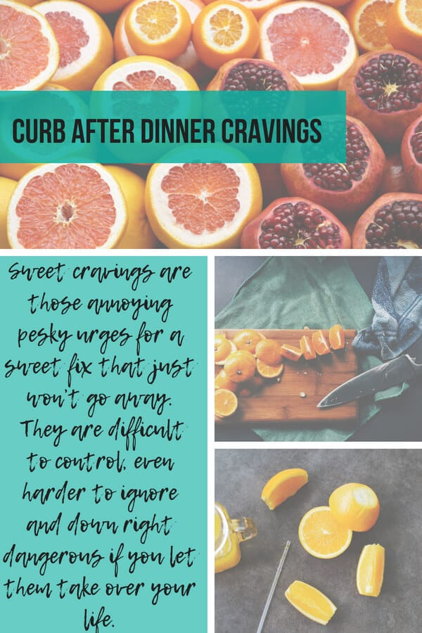 curb after dinner cravings