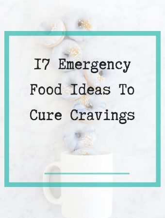 emergency food ideas to cure cravings