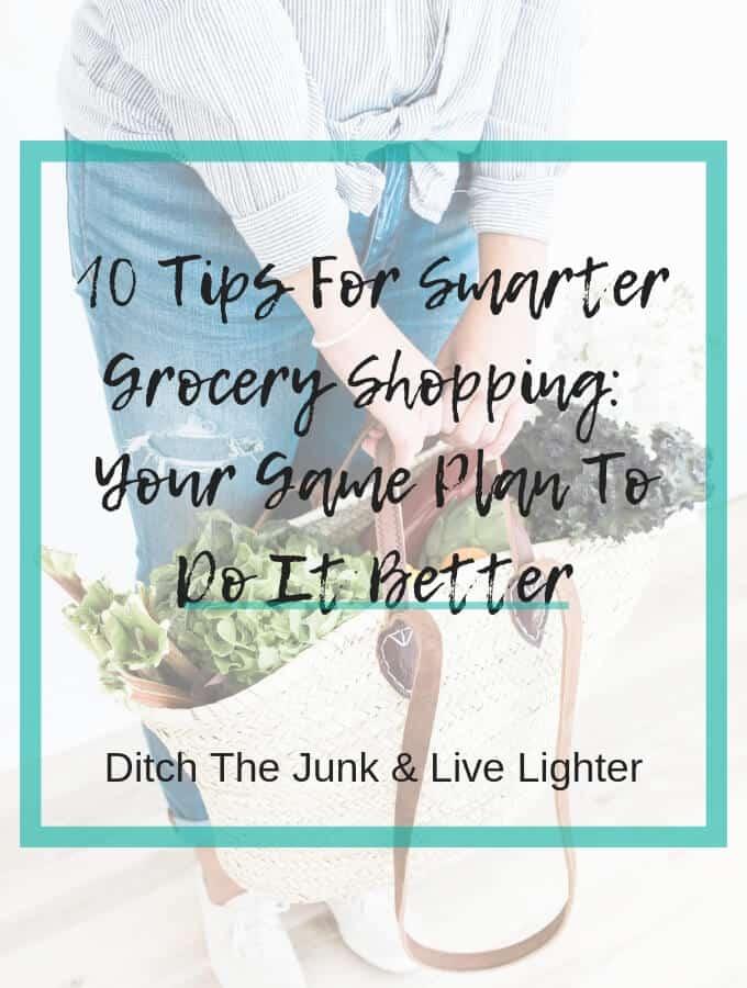 10 Tips for Smarter Grocery Shopping