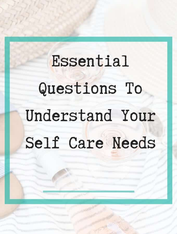 essential questions for self care