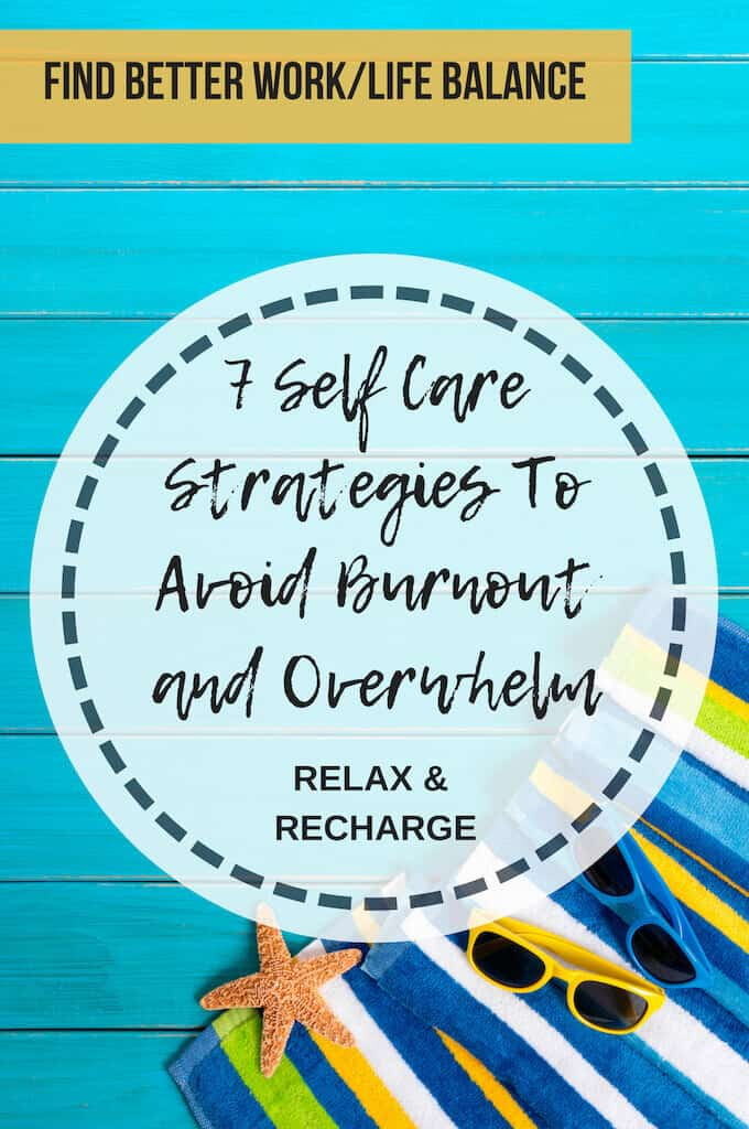 self care strategies to avoid burnout and overwhelm