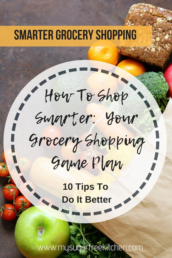 10 Tips for Smarter Grocery Shopping to save money and reduce impulse buys, whilst getting the best value and healthiest possible groceries for your household. #mysugarfreekitchen #groceryshopping #savemoney #smartshopping #groceries