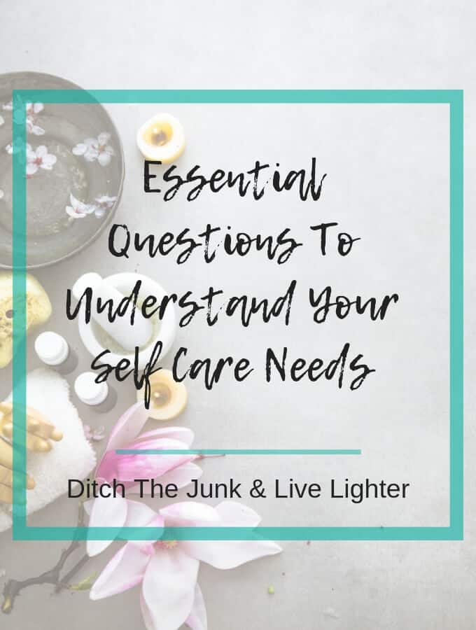 What Is Self Care:  Essential Questions to Understand Your Self Care Needs