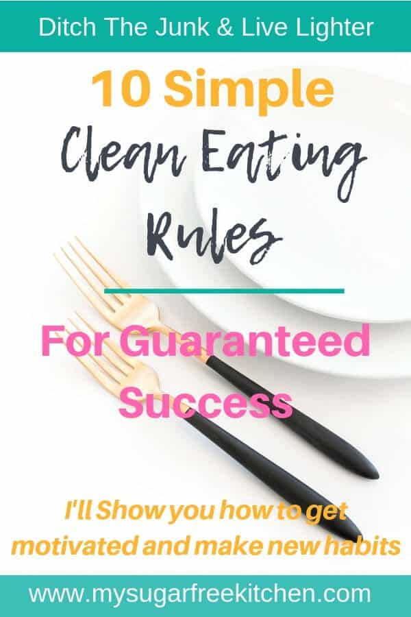 clean eating rules for guaranteed success