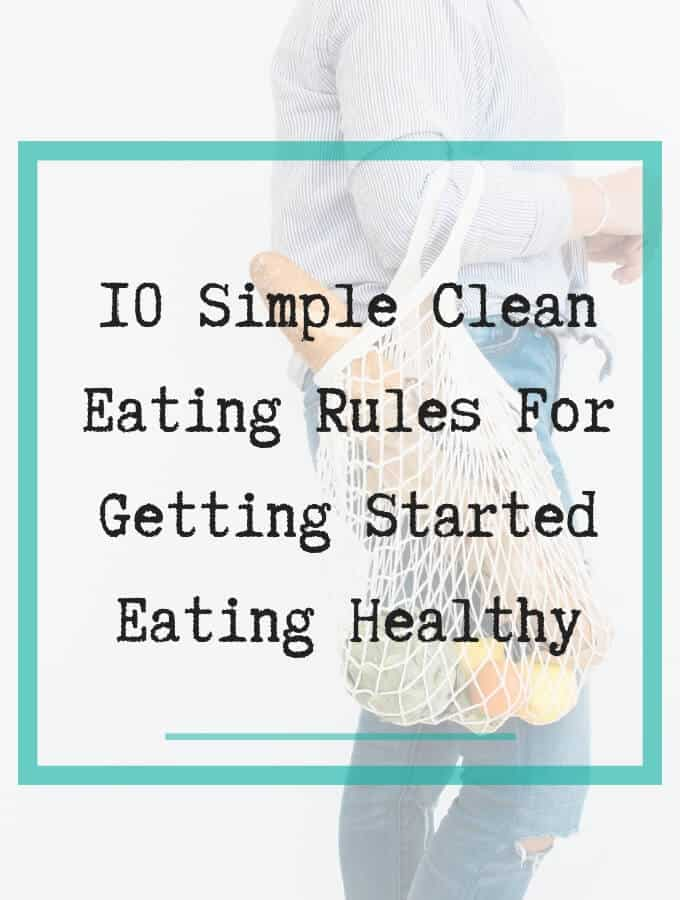Simple clean eating rules