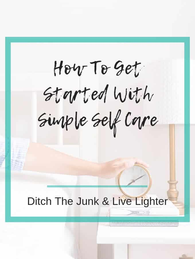 How To Get Started With Simple Self Care