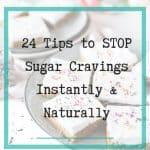 Stop sugar cravings naturally