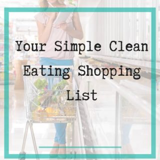 clean eating shopping list