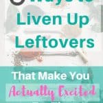 Liven Up Leftovers-Pinterest