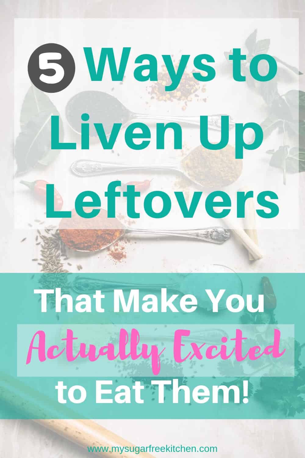 Liven Up Leftovers-Pinterest