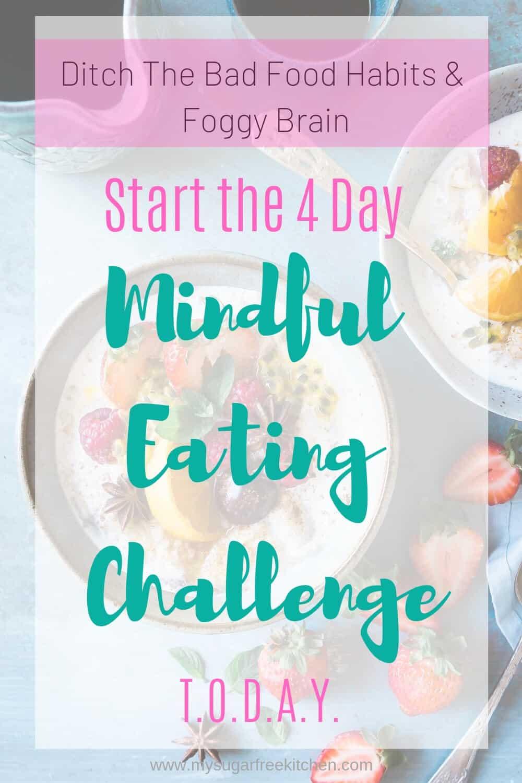 Mindful Eating Challenge - 2