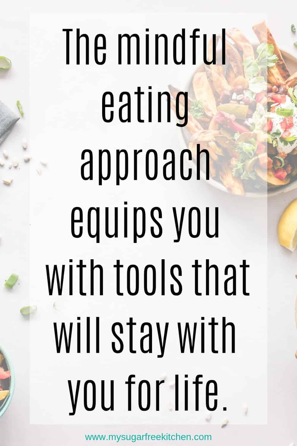 Benefits of mindful eating - 4