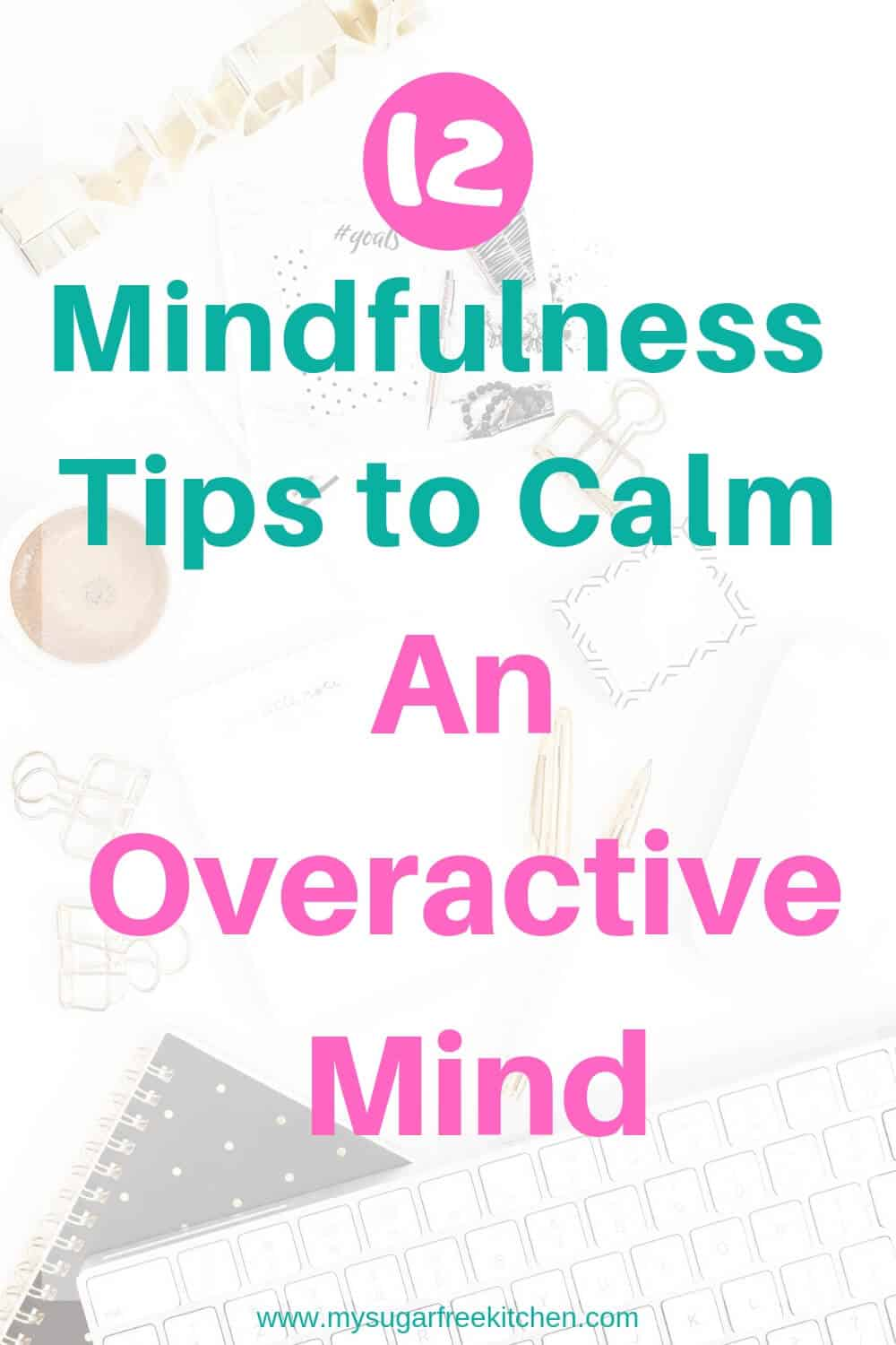 calm overactive mind - 2