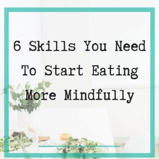 mindful eating skills