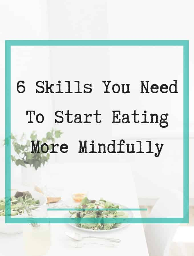mindful eating skills