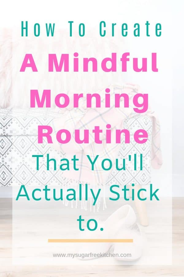 tips to create a mindful morning routine