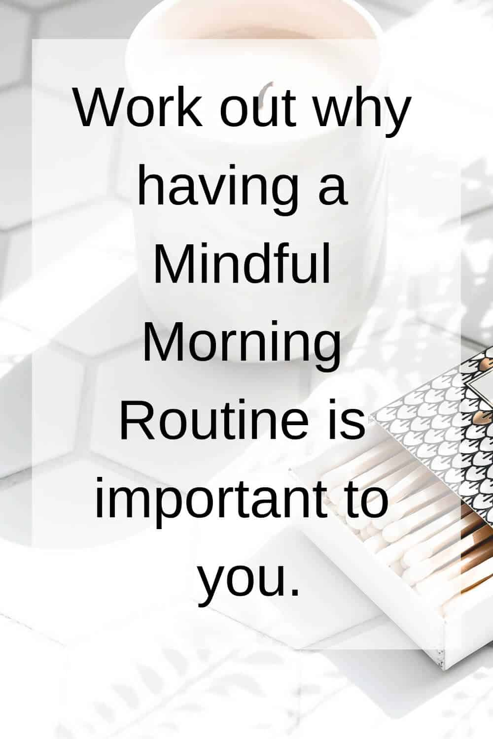 mindful morning routine tip 1
