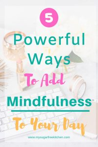 mindfulness a part of your day - 2