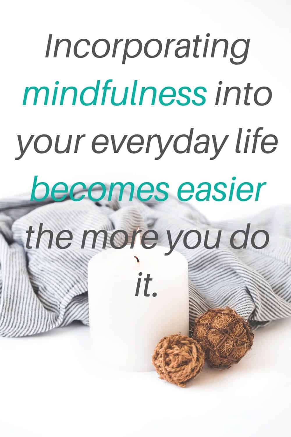 mindfulness a part of your day - 4