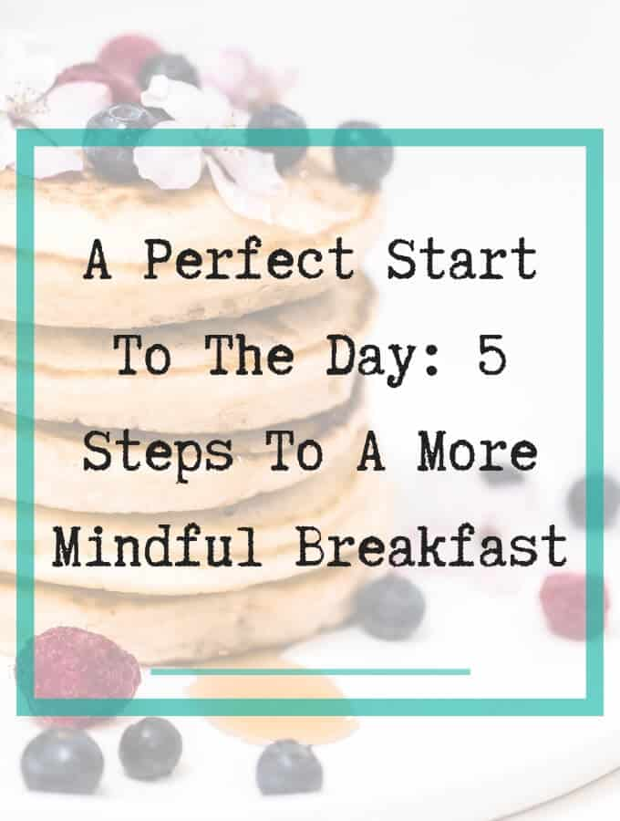Mindful Breakfast - 1
