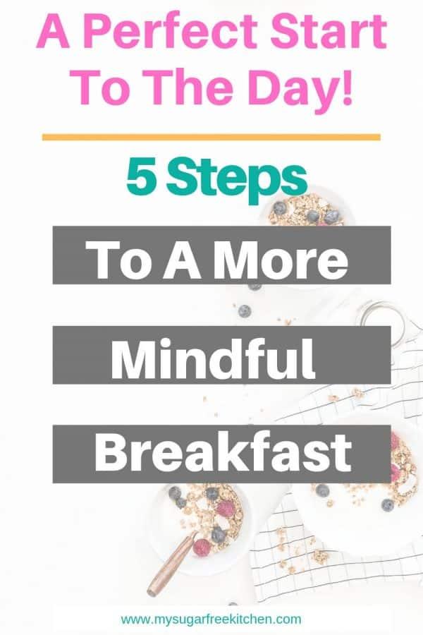 Mindful Breakfast - 3