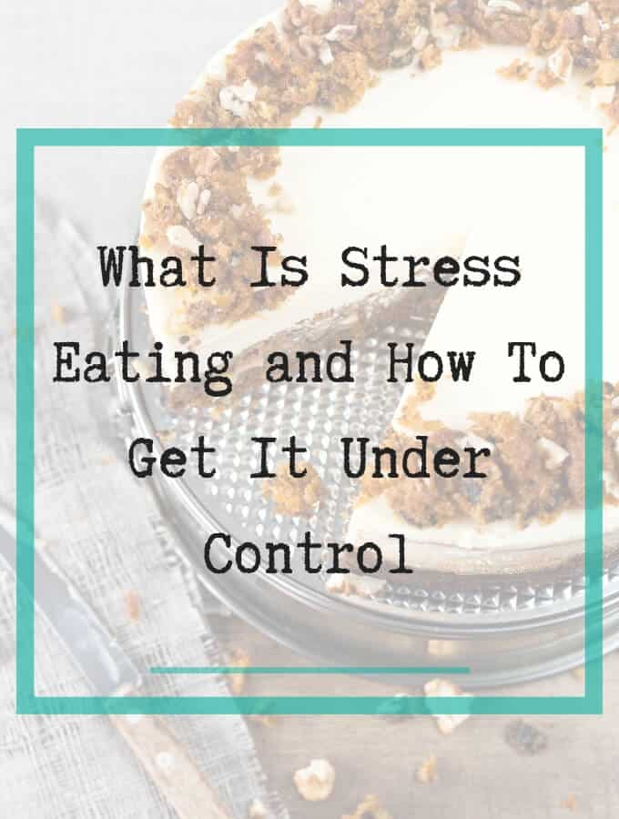 What is stress eating - 5