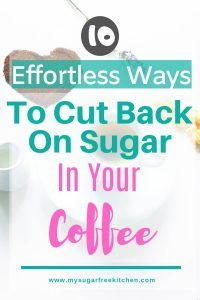 cut back sugar in coffee - Pinterest