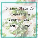 preparing mindful meal - featured