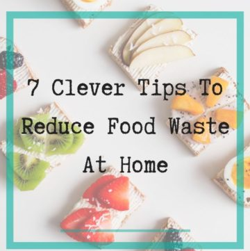 hwo to reduce food waste in the home