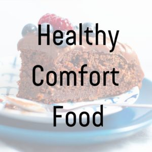 healthy comfort food recipes